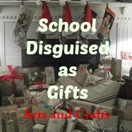 School Disguised as Gifts: Arts and Crafts