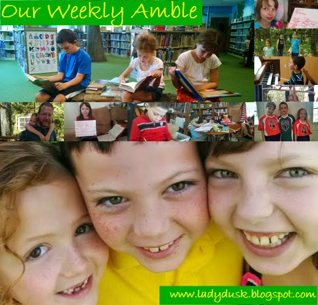 Our Weekly Amble for August 17-21, 2015