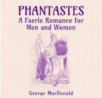 Book Review: Phantastes by George MacDonald