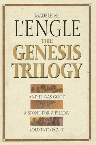 Book Review: The Genesis Trilogy by Madeleine L'Engle